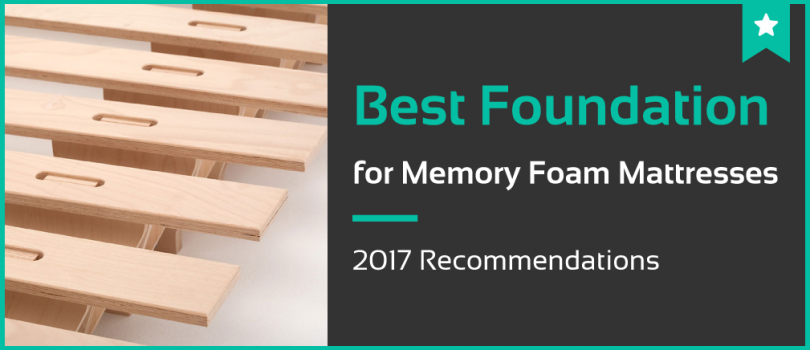 Gorgeous Bed Foundations For Memory Foam 5 Best Foundation For Memory Foam Mattresses Nov 2017 Reviews